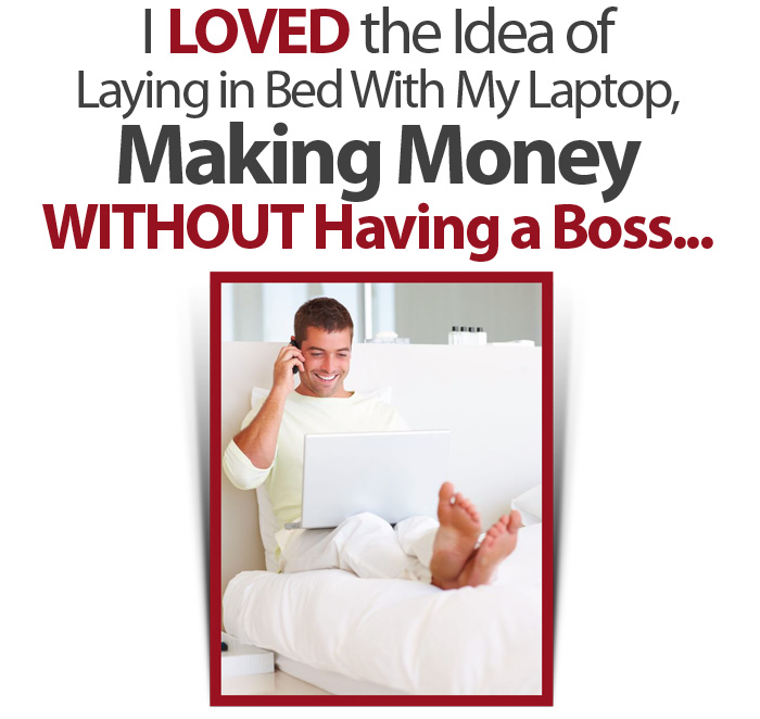 Making Money WITHOUT Having a Boss
